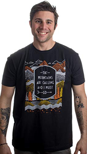 The Mountains are Calling, I Must Go | Outdoor Nature Hiking Men Women T-Shirt