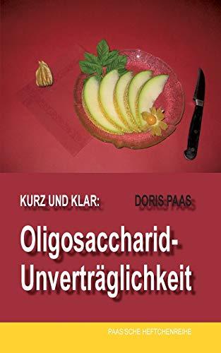 Kurz und klar: Oligosaccharid-Unverträglichkeit