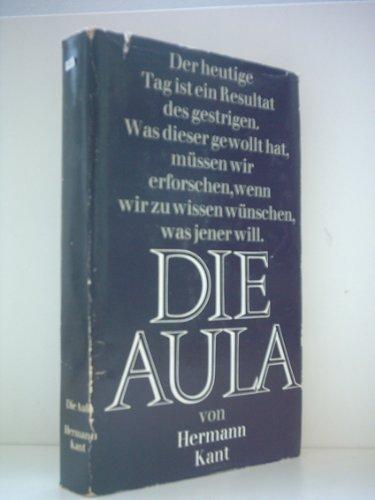 Hermann Kant: Die Aula