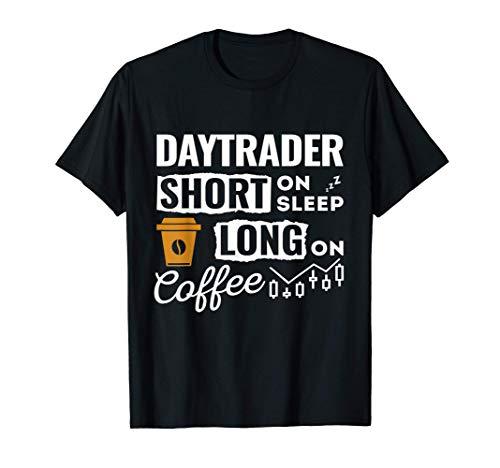 Daytrader - Aktien Trading und Kaffee Trader value Investor T-Shirt
