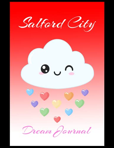 Salford City: Dream Journal, Salford City FC Journal, Salford City Football Club, Salford City FC Diary, Salford City FC Planner, Salford City FC
