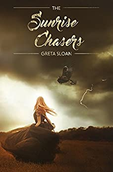 The Sunrise Chasers by [Greta Sloan]