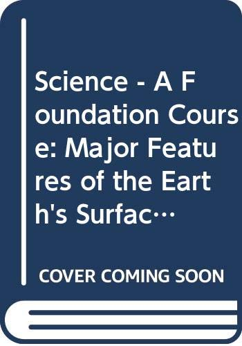 Science - A Foundation Course: Major Features of the Earth's Surface/Continental Movements, Sea-floor Spreading and Plate Tectonics Unit 24-25 (Course S100)