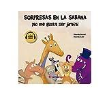 Sorpresas En La sabana - ¡No Me gusta Ser jirafa!: 1 (Aventuras en los cinco continentes)