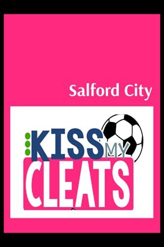 Salford City: Blush Notes, Salford City FC Personal Journal, Salford City Football Club, Salford City FC Diary, Salford City FC Planner, Salford City FC
