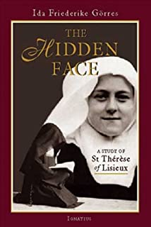 The Hidden Face: A Study of St. Therese of Lisieux