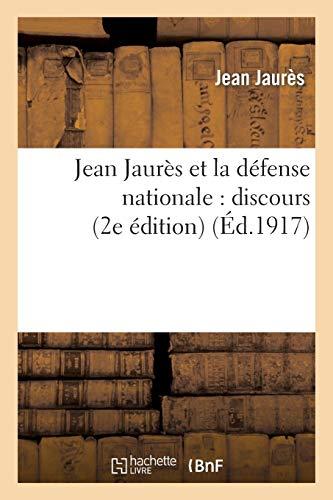 Jaures, J: Jean Jaur�s Et La Dï¿&: Discours Sur La Loi de 3 ANS Prononcé À La Chambre Des Députés (Histoire)