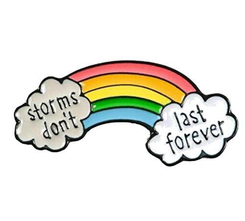 Storms Don't Last Forever Rainbow Badge Vintage Pin Enamel Brooch Broach Gift UK