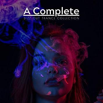 A Complete Dizz Out Trance Collection