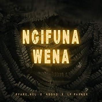 Ngifuna Wena