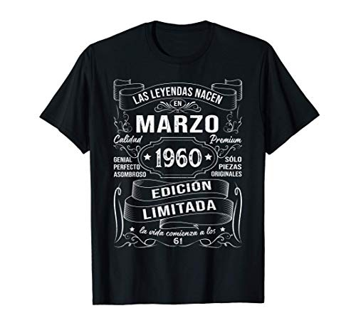 Leyendas Marzo 1960 Regalo Hombre Mujer 61 Años Cumpleaños Camiseta