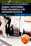Juegos y actividades físico-recreativas y de animación turística (CFGS ENSEÑANZA Y ANIMACIÓN SOCIODEPORTIVA)
