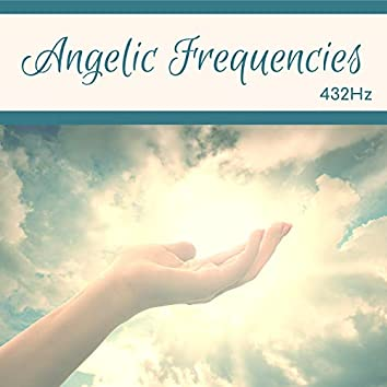 Angelic Frequencies 432Hz - Deep Healing Miracle Tones, Theta Frequency for Peace & Prayer