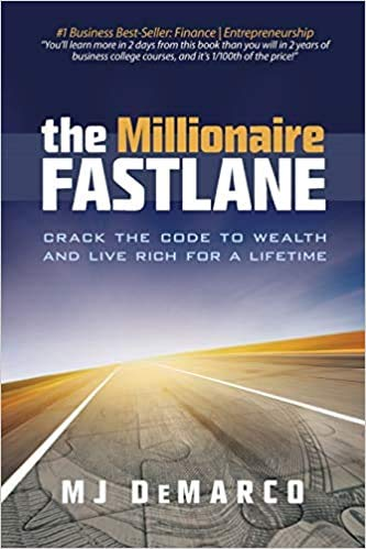 The Millionaire Fastlane Crack the Code to Wealth and Live Rich for a Lifetime! Paperback 4 Dec 2011