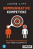 Expert Marketplace -  Jakob Lipp  - Kommunikative Kompetenz: 36 Mentalistenkniffe für Führungskräfte