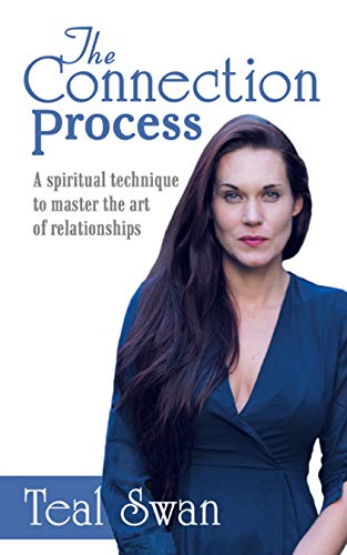 The Connection Process: A Spiritual Technique to Master the Art of Relationships Kindle Edition