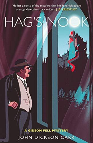 Hag's Nook: A Gideon Fell Mystery (English Edition)