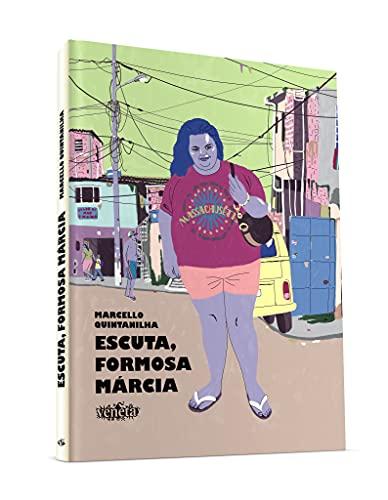Escuta, Formosa Márcia