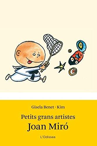 Petits grans artistes. Joan Miró (Odissea 1)