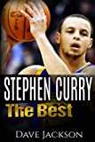 Stephen Curry: The Best. Easy to read children sports book with great graphic. All you need to know about Stephen Curry, one of the best basketball legends in history. (Sports book for Kids)