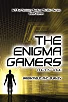 The Enigma Gamers - A CATS Tale (The Enigma Series)
