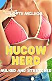 Hucow Herd: Milked and Stretched