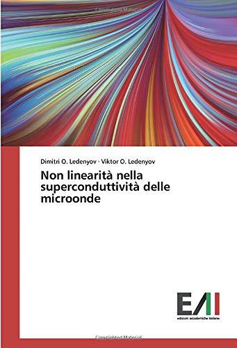 Non linearità nella superconduttività delle microonde