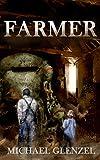 FARMER: a dystopian military short story