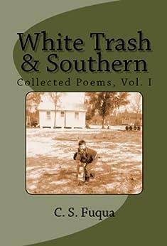 White Trash & Southern by [C.S. Fuqua]
