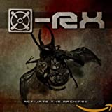 Songtexte von [x]-Rx - Activate the Machinez