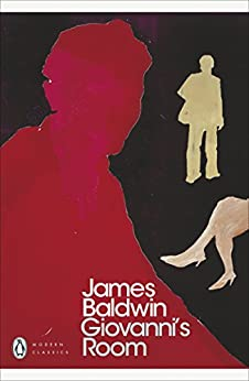 Giovanni's Room (Penguin Modern Classics) by [James Baldwin, Caryl Phillips]