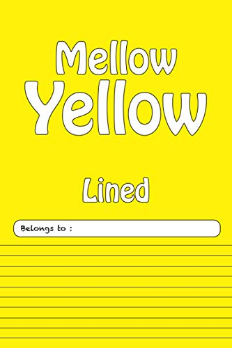 Composition Notebook College Ruled: Lined Yellow Journal for Students, Kids and Teens. (Mellow Yellow LCP Series 6 x 9)