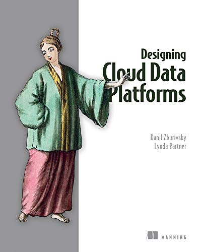Designing Cloud Data Platforms