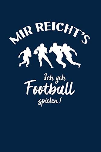 American Football: Ich geh Football spielen!: Notizbuch / Notizheft für Footballspieler-in Footballer A5 (6x9in) dotted Punktraster