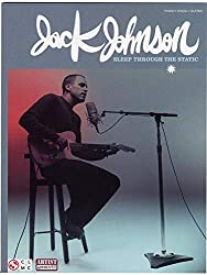 Jack Johnson: Sleep Through The Static (PVG). Partitions pour Piano, Chant et Guitare