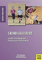 Grundschulsport: Empirische Einblicke und pdagogische Empfehlungen