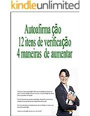 Autoafirmação 12 itens de verificação 4 maneiras de aumentar (Portuguese Edition)