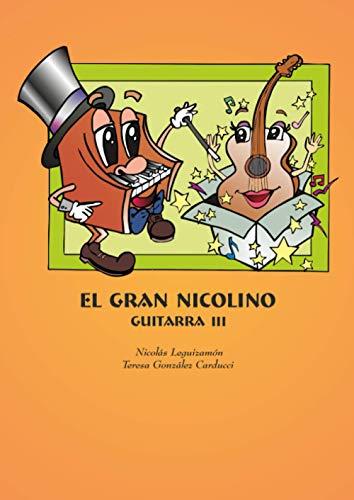 EL GRAN NICOLINO GUITARRA NIVEL 3