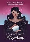 L'Oracle à haute vibration