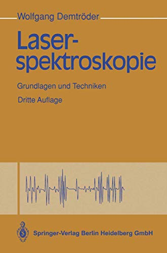 Laserspektroskopie: Grundlagen und Techniken