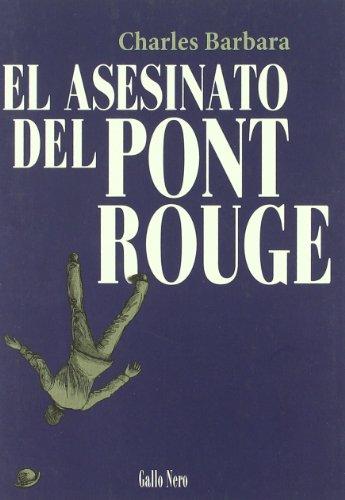 ASESINATO DEL PONT ROUGE (Narrativas, Band 2)