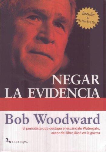 Negar La Evidencia/ State of Denial: Bush En La Guerra