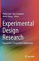 Experimental Design Research: Approaches, Perspectives, Applications