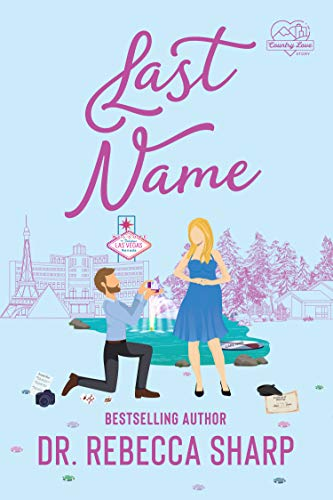 Last Name: A Mistaken Marriage Standalone Romance (Country Love Collection)