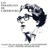 Les Parapluies de Cherbourg - Théâtre Montparnasse 1979 [Import anglais]