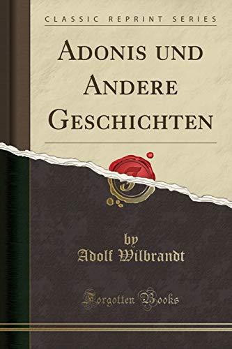 Adonis und Andere Geschichten (Classic Reprint)
