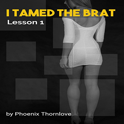 I Tamed the Brat: Lesson 1 audiobook cover art