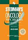 Stedman's Oncology Words: Includes Hematology, HIV, & AIDS