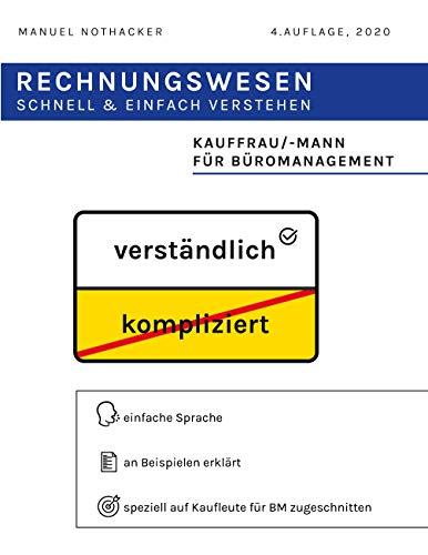 Rechnungswesen schnell & einfach verstehen: Kauffrau / Kaufmann für Büromanagement