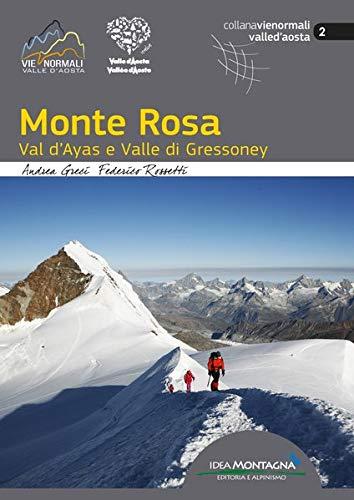 Monte Rosa val d'Ayas e valle di Gressoney: di Andrea Greci e Federico Rossetti